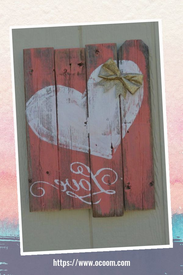 30+ Simple Wooden Signs For Valentines Day 23