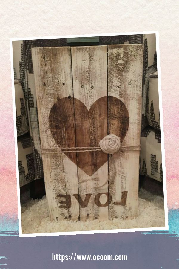 30+ Simple Wooden Signs For Valentines Day 7
