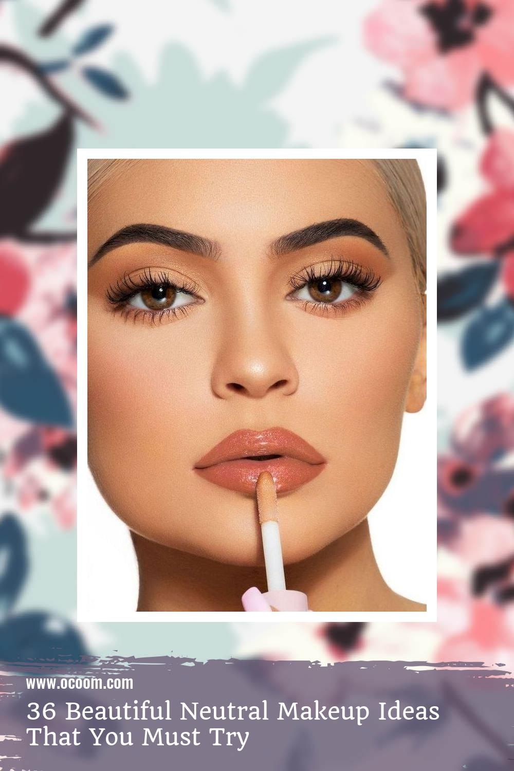 36 Beautiful Neutral Makeup Ideas That You Must Try 24