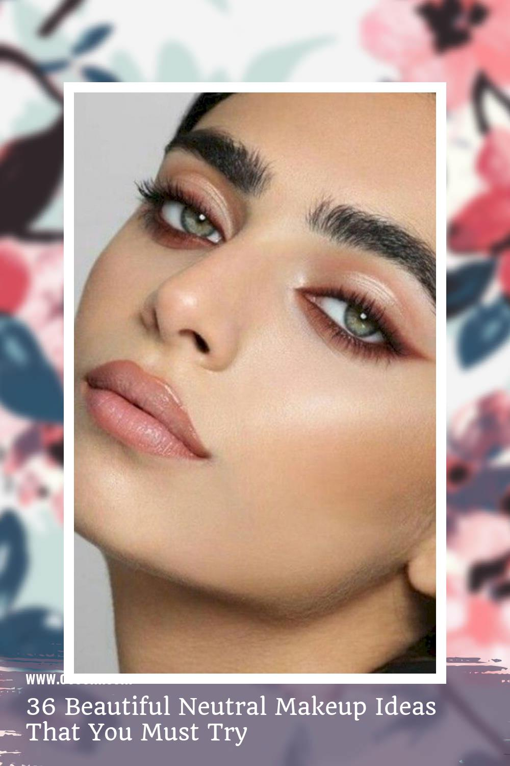 36 Beautiful Neutral Makeup Ideas That You Must Try 35