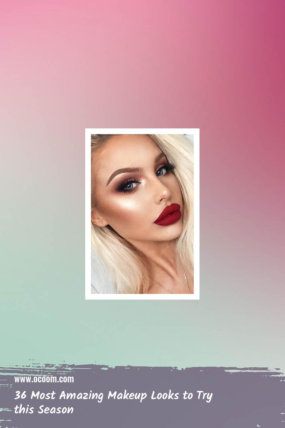 36 Most Amazing Makeup Looks to Try this Season 32