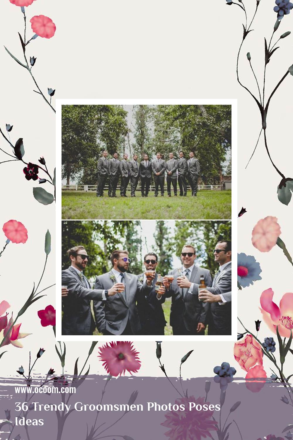 36 Trendy Groomsmen Photos Poses Ideas 20