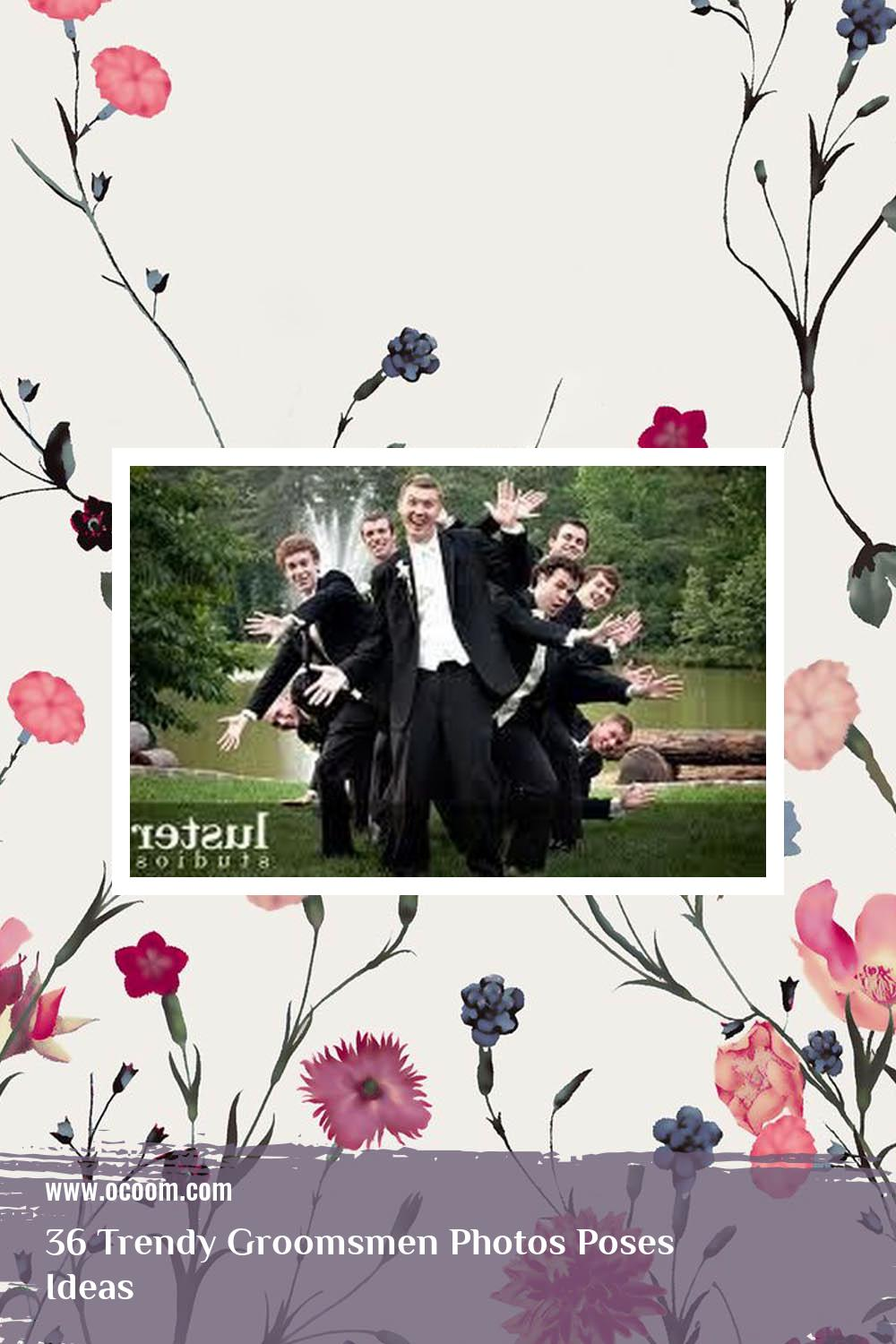 36 Trendy Groomsmen Photos Poses Ideas 22