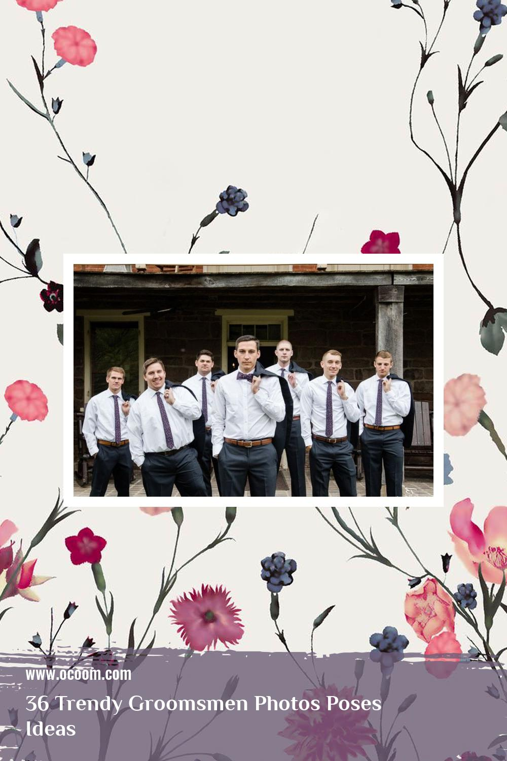 36 Trendy Groomsmen Photos Poses Ideas 26