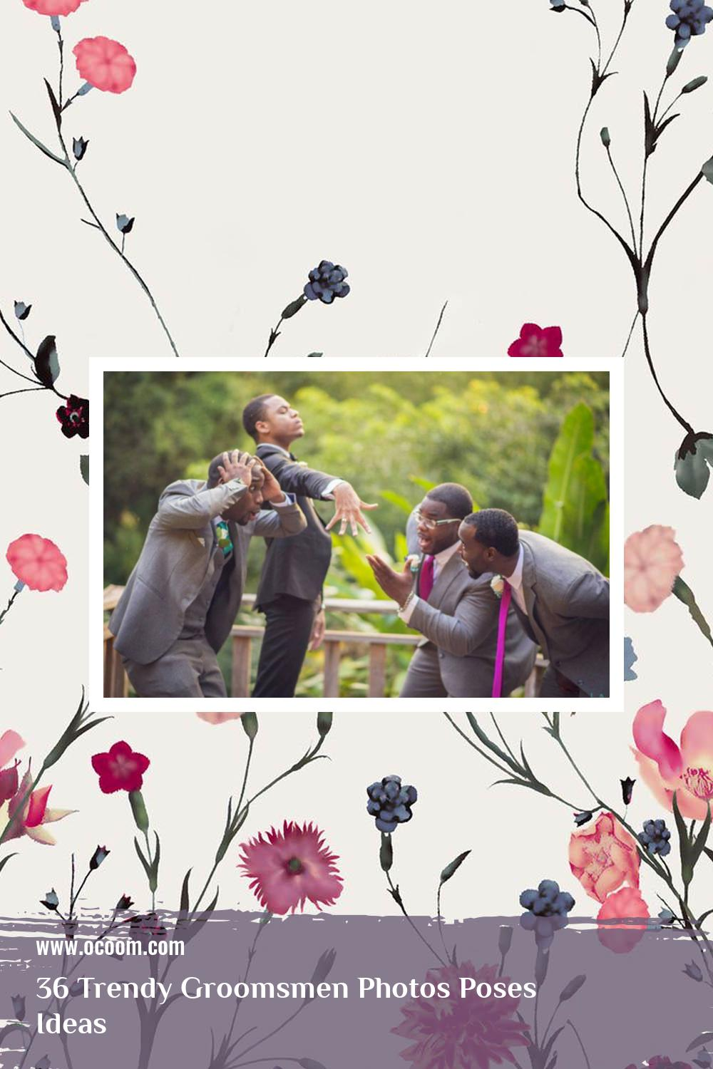 36 Trendy Groomsmen Photos Poses Ideas 29