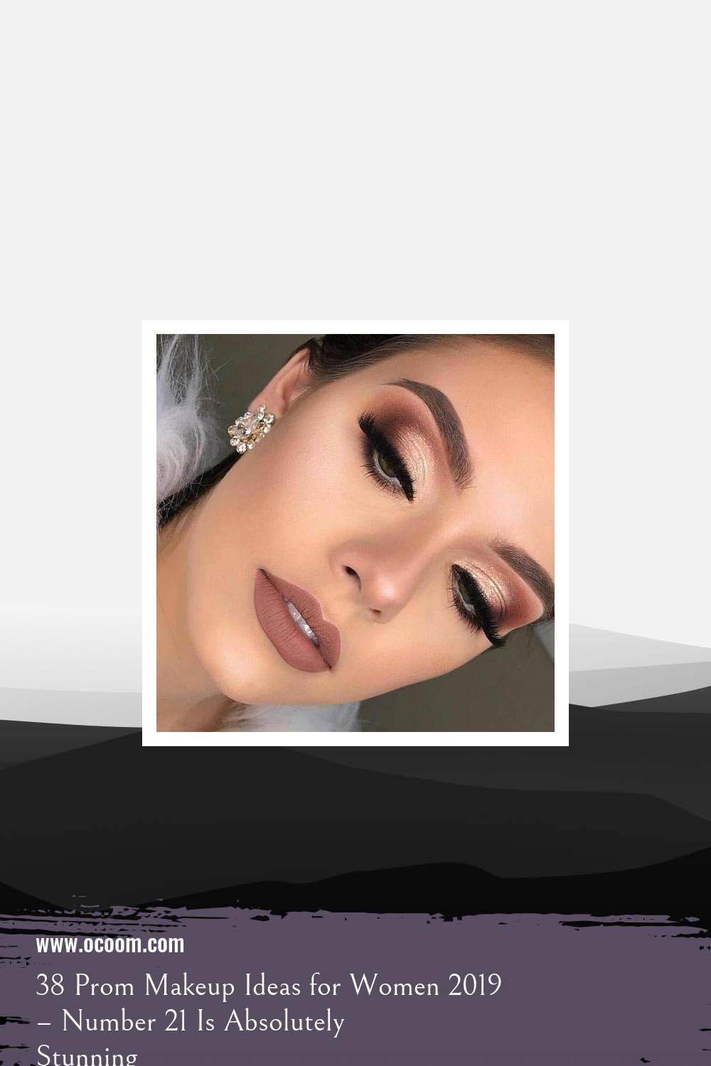 38 Prom Makeup Ideas for Women 2019 – Number 21 Is Absolutely Stunning 26