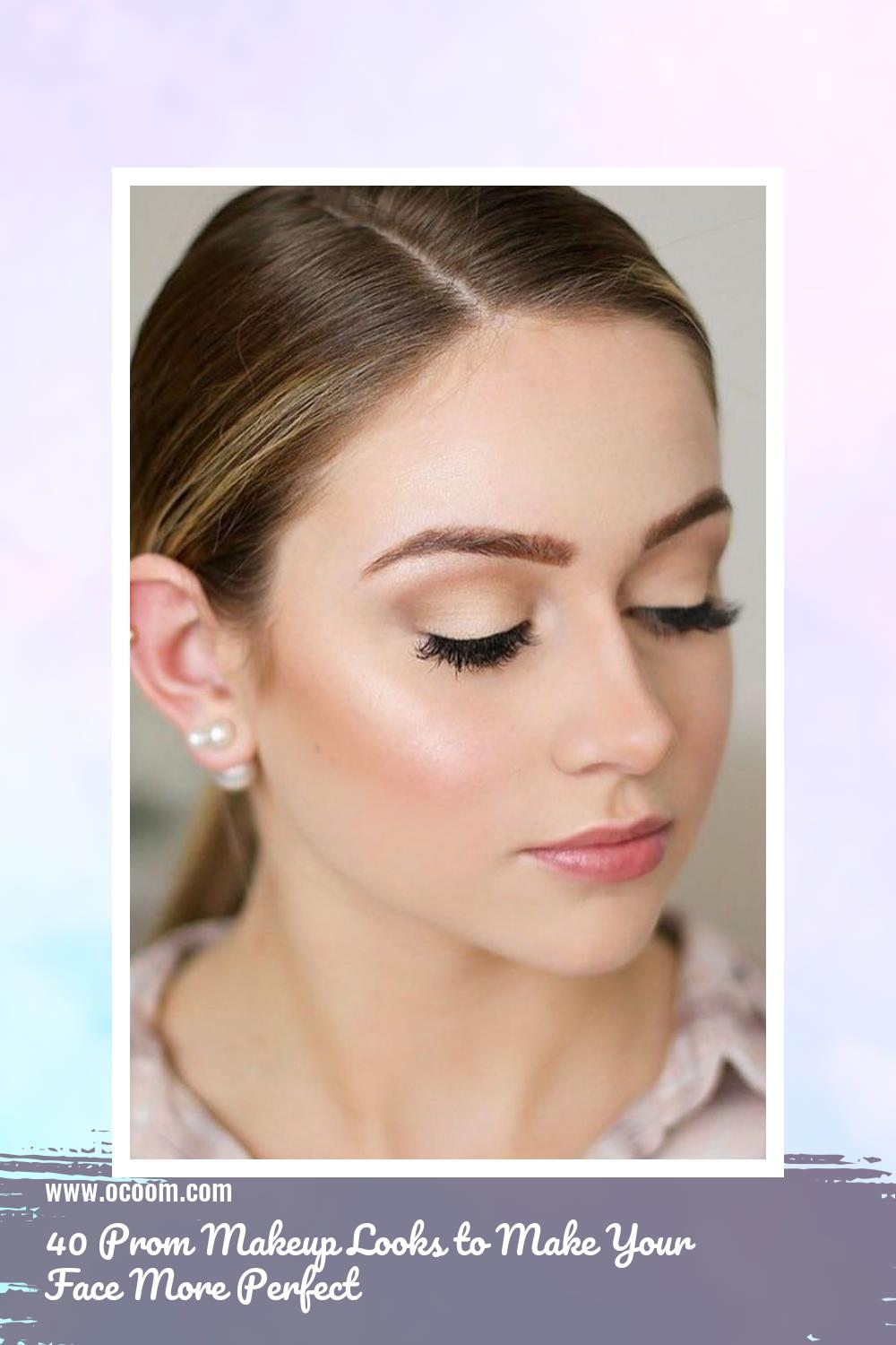 40 Prom Makeup Looks to Make Your Face More Perfect 2