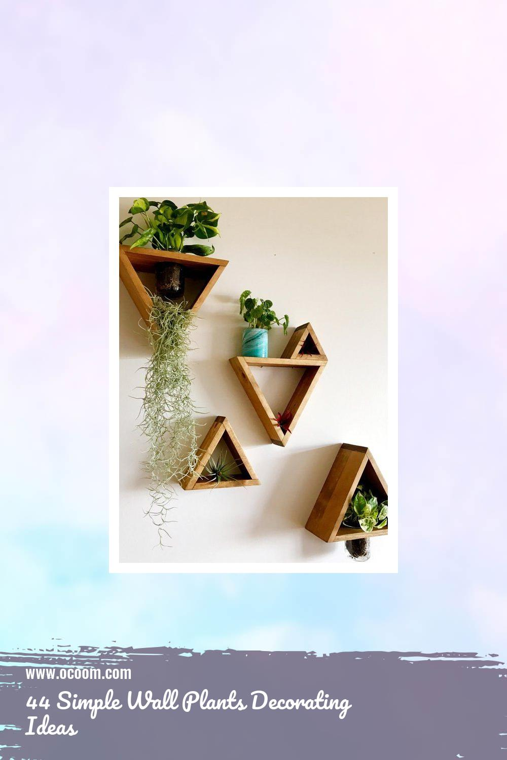 44 Simple Wall Plants Decorating Ideas 1
