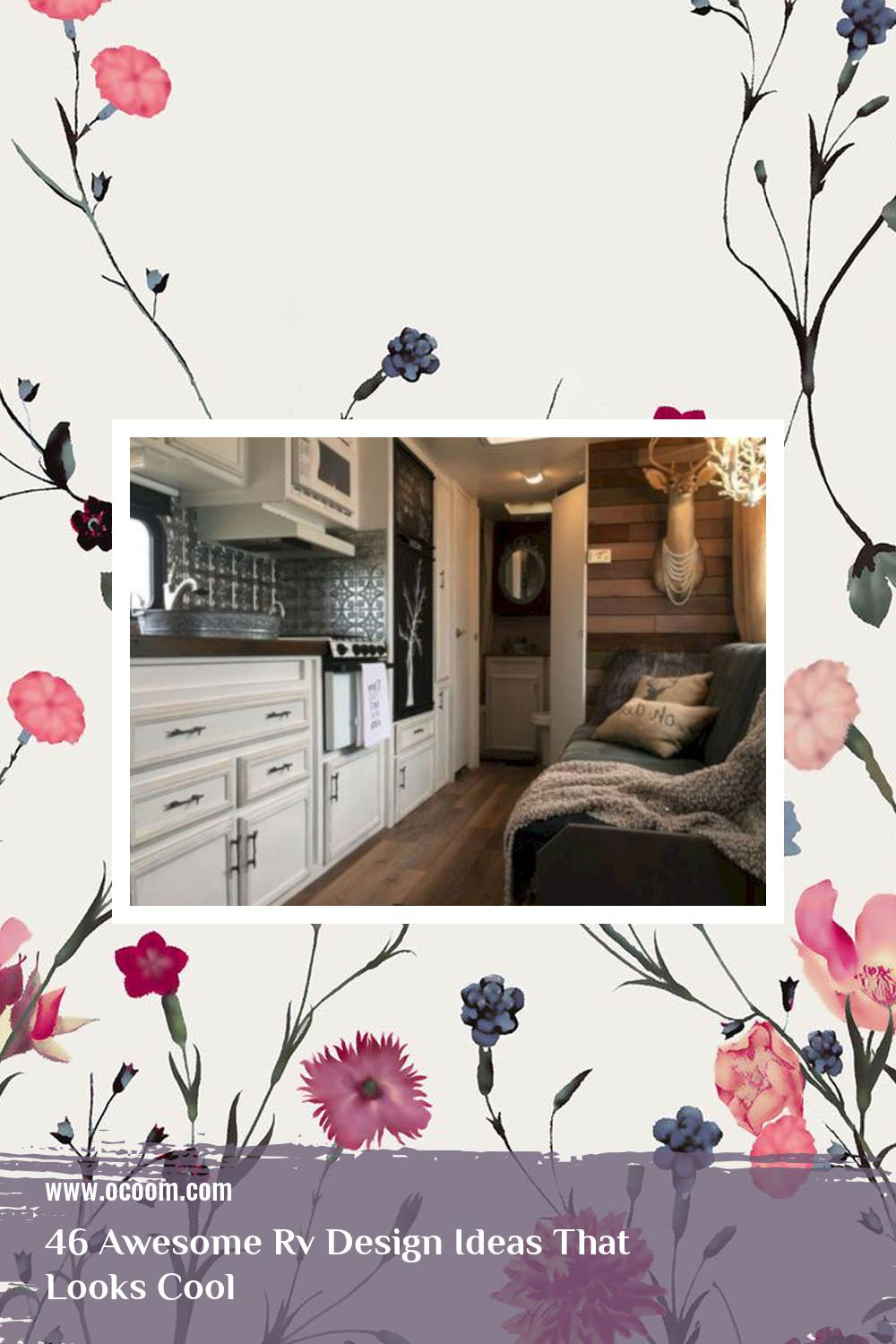 46 Awesome Rv Design Ideas That Looks Cool 33