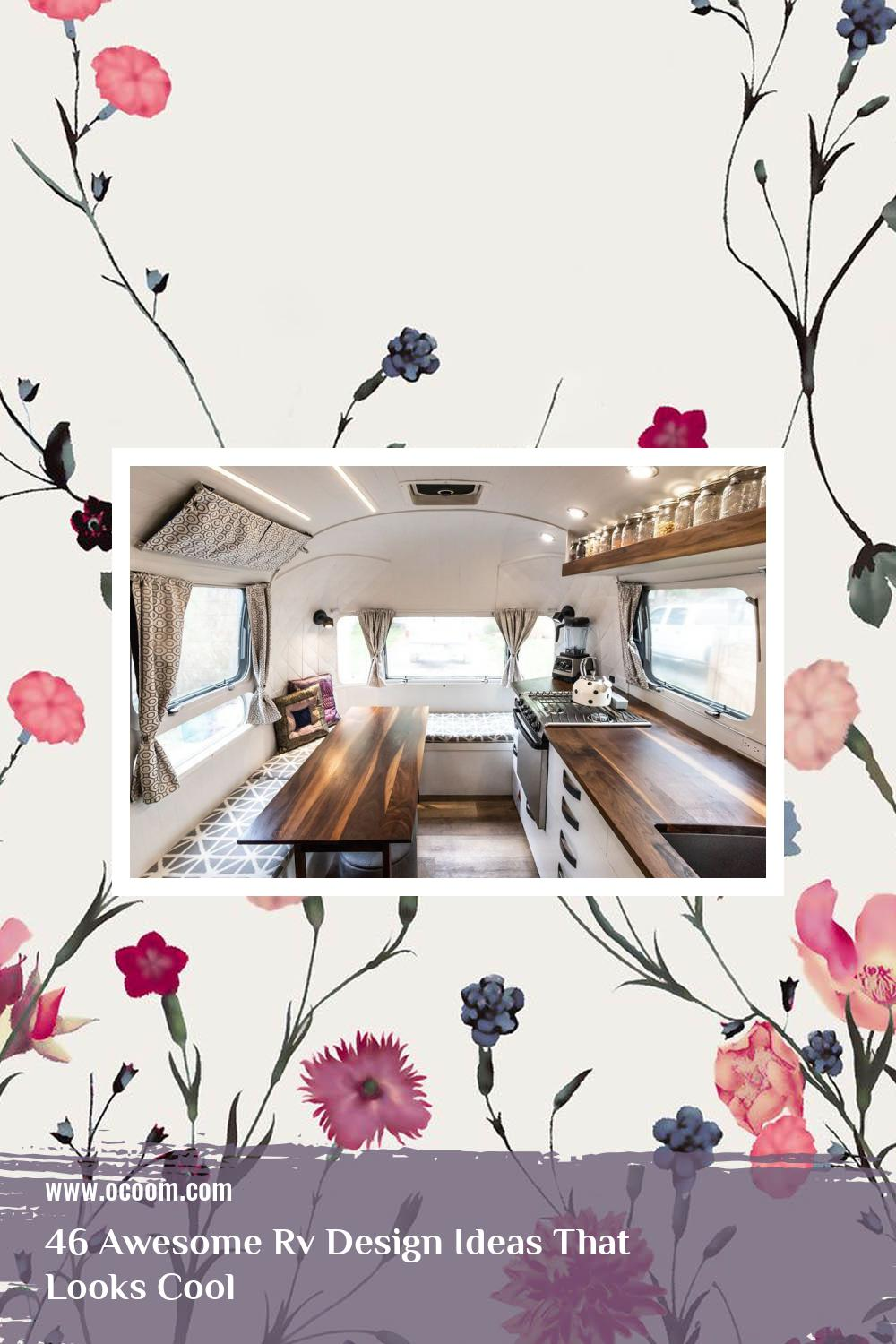 46 Awesome Rv Design Ideas That Looks Cool 45
