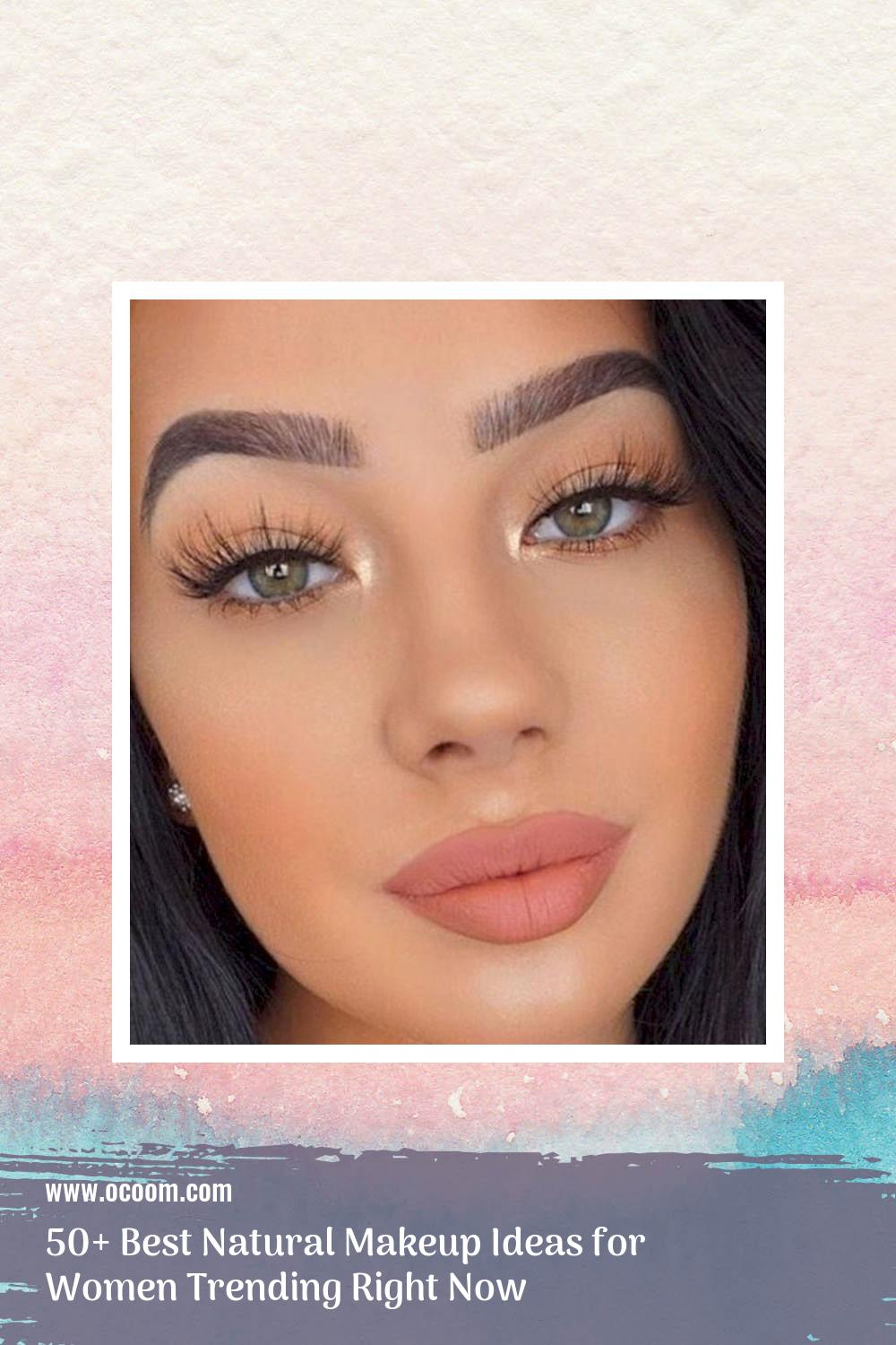 50+ Best Natural Makeup Ideas for Women Trending Right Now 2