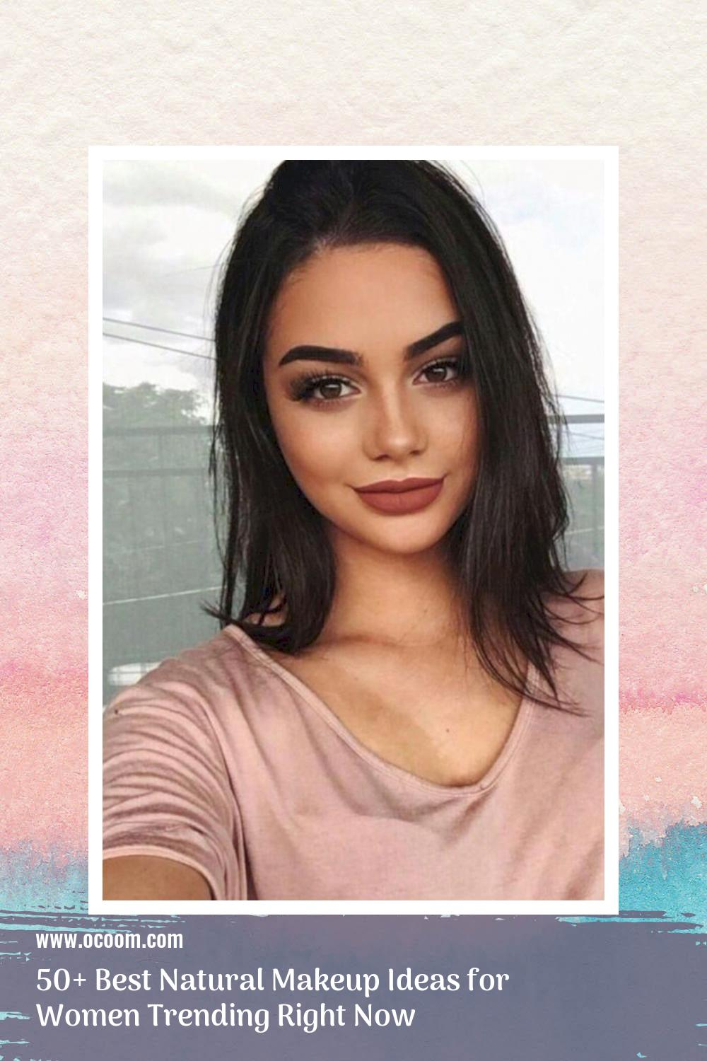 50+ Best Natural Makeup Ideas for Women Trending Right Now 21