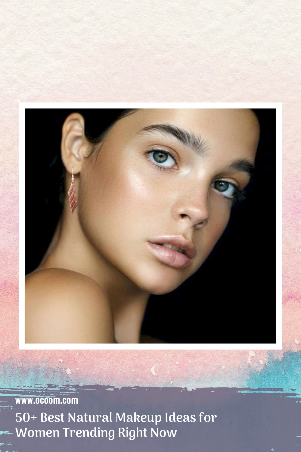 50+ Best Natural Makeup Ideas for Women Trending Right Now 22