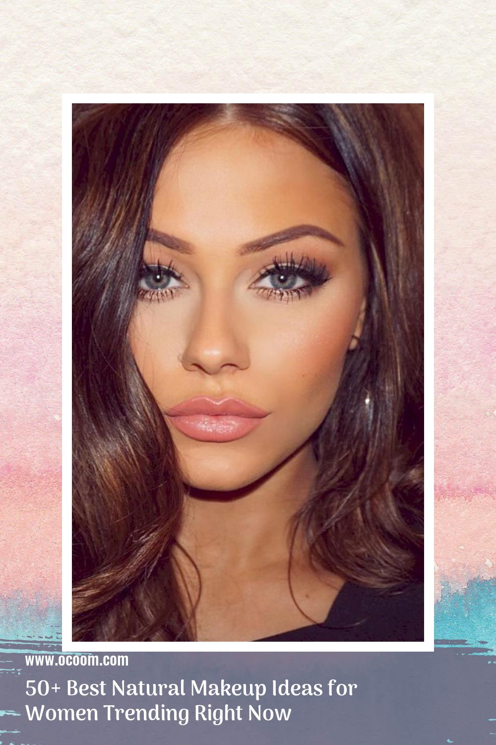 50+ Best Natural Makeup Ideas for Women Trending Right Now 3