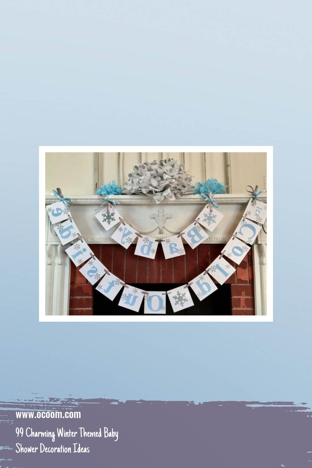 99 Charming Winter Themed Baby Shower Decoration Ideas 34