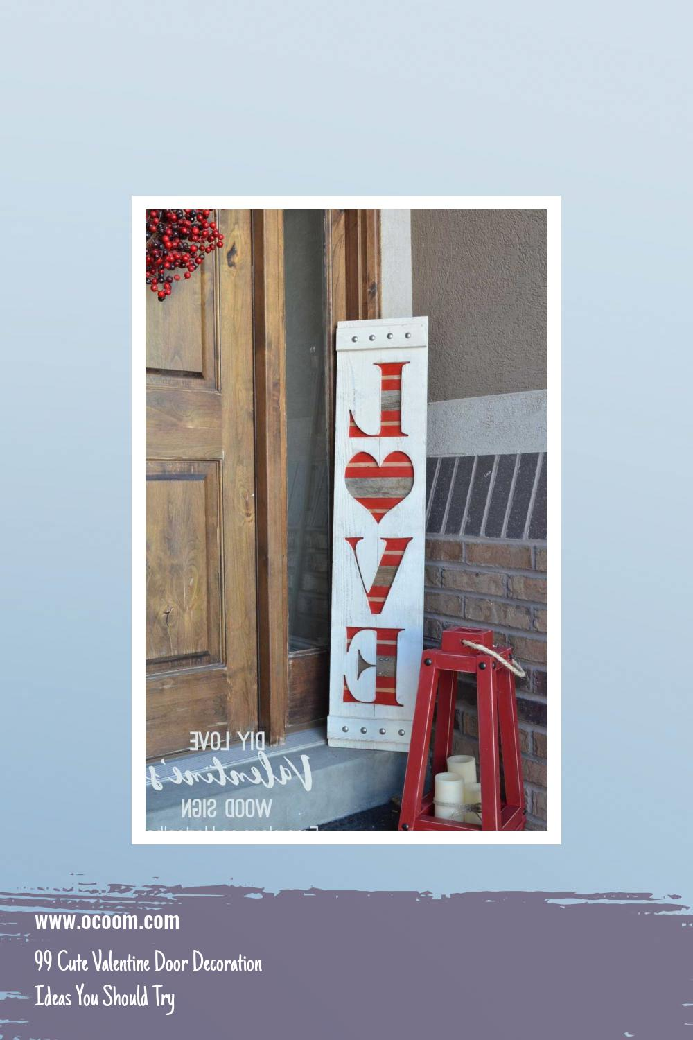 99 Cute Valentine Door Decoration Ideas You Should Try 20