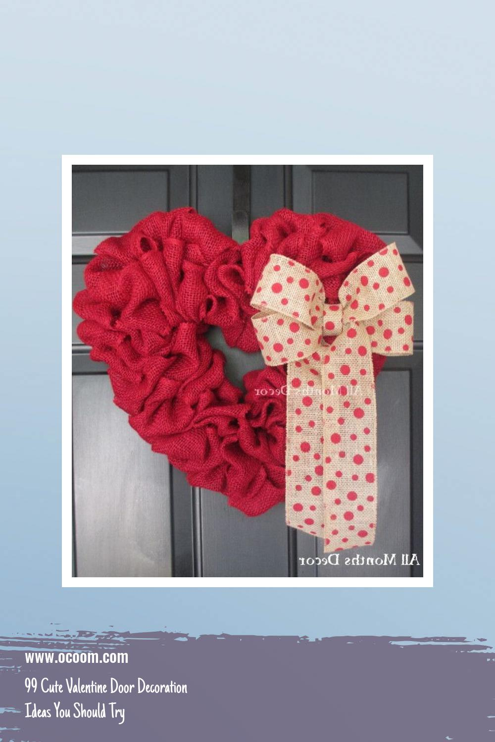 99 Cute Valentine Door Decoration Ideas You Should Try 24