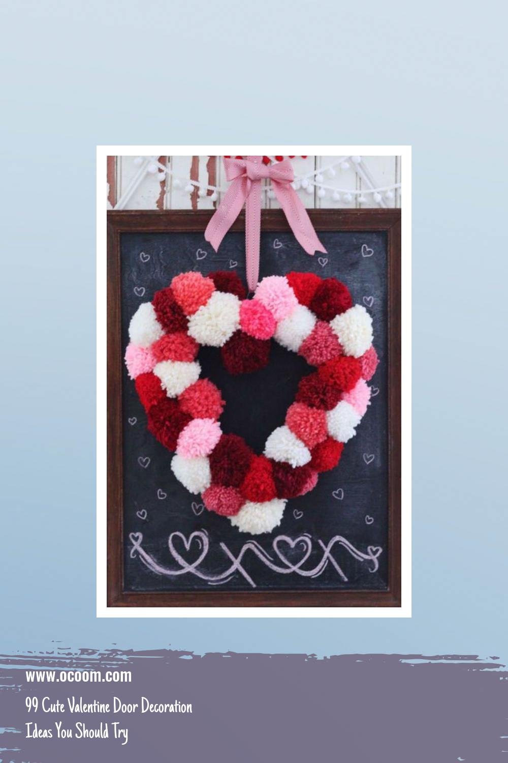 99 Cute Valentine Door Decoration Ideas You Should Try 30