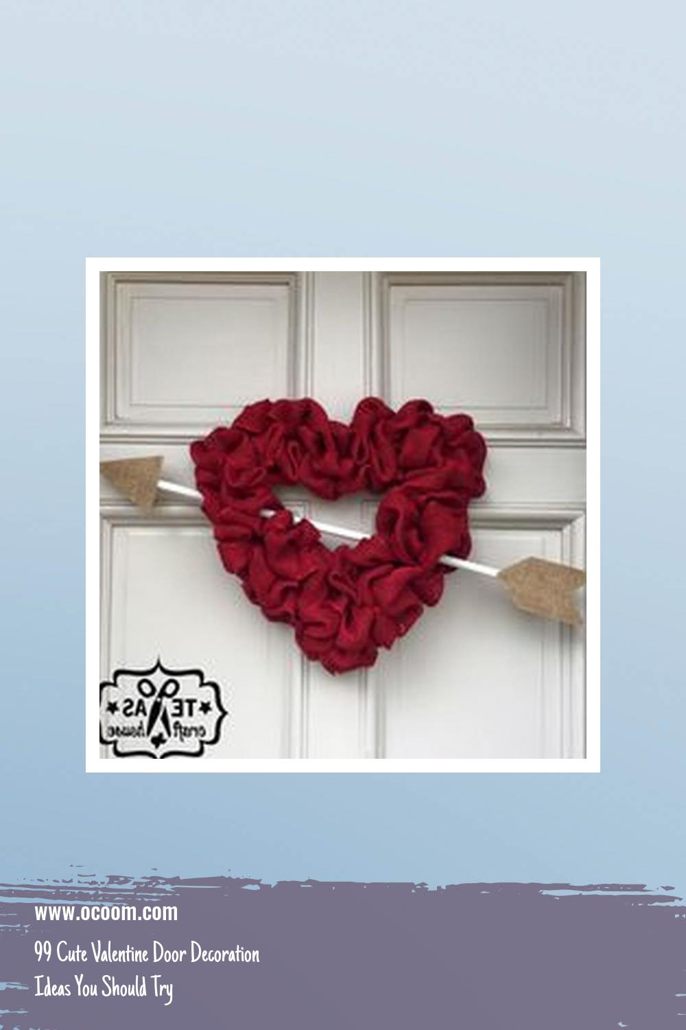 99 Cute Valentine Door Decoration Ideas You Should Try 40