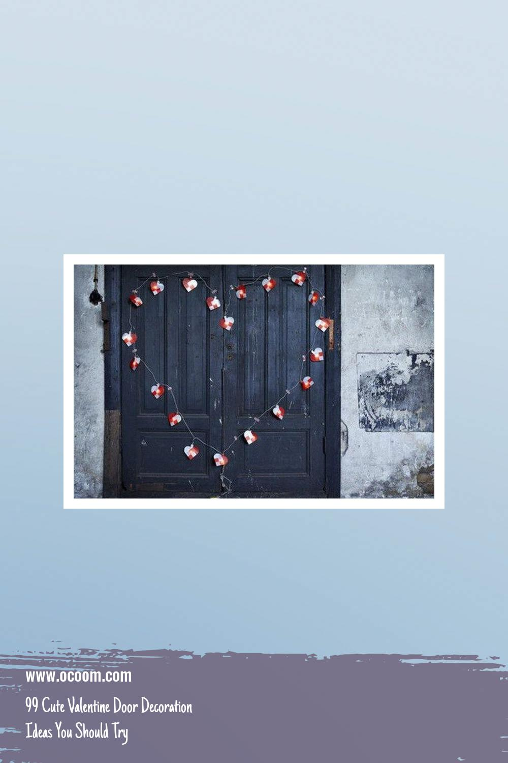99 Cute Valentine Door Decoration Ideas You Should Try 9